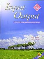 Input‐Output―A Handbook of Everyday English Communication 楽しく話せる英会話