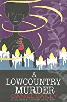 A Lowcountry Murder (Silver Dagger Mysteries)