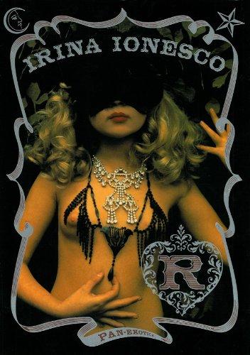 新装版 R---イリナ・イオネスコ写真集 (パン・エキゾチカ)の詳細を見る