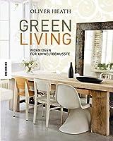 Green Living: Wohnideen fuer Umweltbewusste