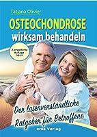 Osteochondrose wirksam behandeln: Der laienverstaendliche Ratgeber fuer Betroffene