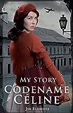セリーヌ Codename Celine (My Story)