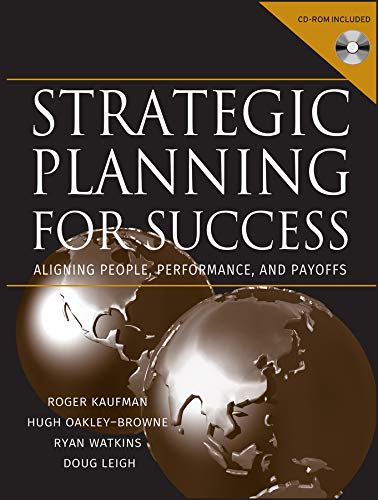 Download Strategic Planning For Success: Aligning People, Performance, and Payoffs 0787965030