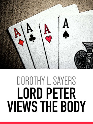 Lord Peter Views the Body (Lord Peter Wimsey Mystery) (English Edition)