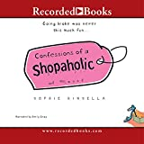 Confessions of a Shopaholic (Recorded Books Unabridged)