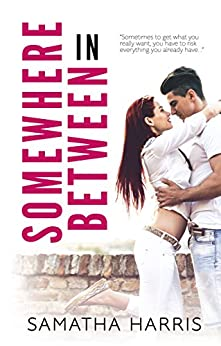 Somewhere In Between (Madison Square Book 1) by [Harris, Samatha]