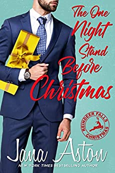 The One Night Stand Before Christmas (Reindeer Falls Book 3) by [Aston, Jana]