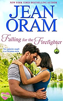 Falling for the Firefighter: A Holiday Sweet Contemporary Romance (The Summer Sisters Book 5) by [Oram, Jean]
