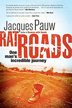 Rat Roads: One Man's Incredible Journey by [Pauw, Jacques]