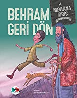Behram Geri Dondu-Baska Cocuklar