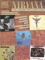 Nirvana : The Bass Collection (Bass Tab) by VARIOUS(2011-02-14)