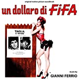 Un Dollaro Di Fifa (Original Soundtrack)