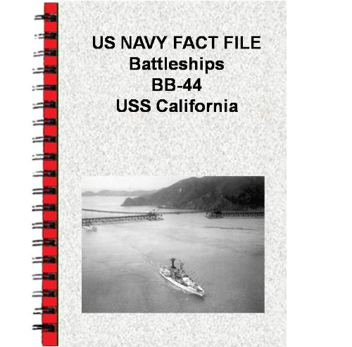 US NAVY FACT FILE Battleships BB-44 USS California (English Edition)