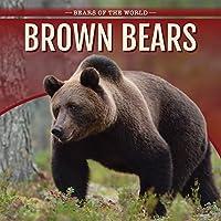 Brown Bears (Bears of the World)