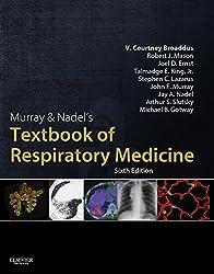 Murray & Nadel's Textbook of Respiratory Medicine E-Book (Murray and Nadel's Textbook of Respiratory Medicine)