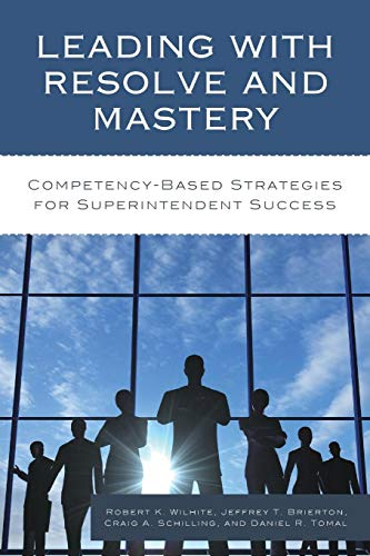 Download Leading with Resolve and Mastery (Concordia University Chicago Leadership) 1475828144