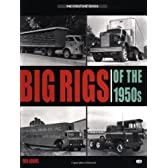 Big Rigs of the 1950s (Crestline Series)