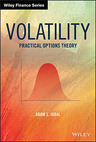 Volatility: Practical Options Theory (Wiley Finance) (English Edition)