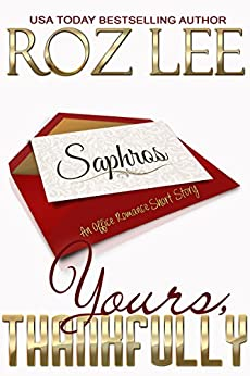 Yours, Thankfully (Lesbian Office Romance Series Book 4) by [Lee, Roz]