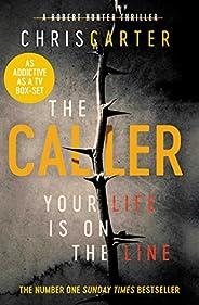 The Caller: THE #1 ROBERT HUNTER BESTSELLER