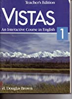 Vistas an Interactive Course in English