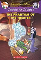 The Phantom of the Theater (Creepella Von Cacklefur)