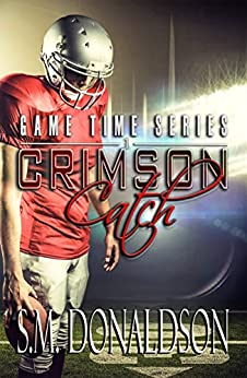 Crimson Catch: Crimson Catch: Game Time Series by [Donaldson, S.M.]
