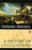 A History of Civilizations by Fernand Braudel(1995-04-01)
