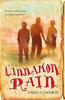Cinnamon Rain by [Cameron, Emma]