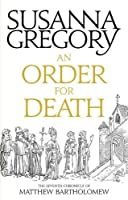 An Order For Death: The Seventh Matthew Bartholomew Chronicle (Chronicles of Matthew Bartholomew)