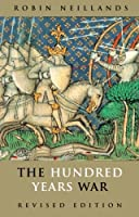 The Hundred Years War, Revised Edition