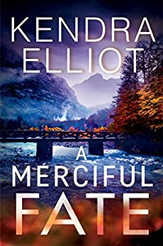 A Merciful Fate (Mercy Kilpatrick Book 5) by [Elliot, Kendra]