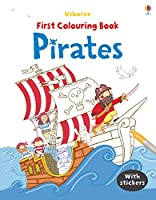 First Colouring Book Pirates (First Colouring Books with stickers)