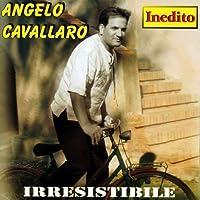Angelo Cavallaro - Irresistibile (1 CD)