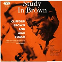 Study in Brown by Clifford Brown (2011-06-28)
