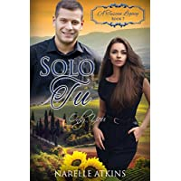 Solo Tu: Only You (A Tuscan Legacy Book 7) (English Edition)