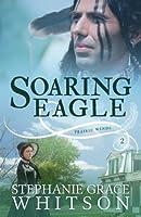 Soaring Eagle (Prairie Winds)