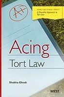 Acing Tort Law: A Checklist Approach to Tort Law (Acing Law School)