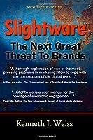 Slightware: The Next Great Threat to Brands