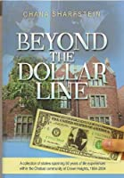 Beyond the Dollar Line