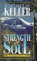 Strength of Soul: The Sacred Use of Time
