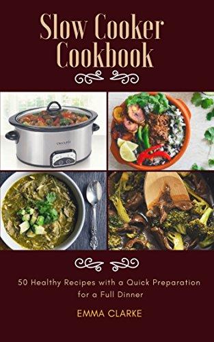 Slow Cooker Cookbook: 50 Healt...