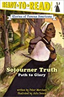 Sojourner Truth (Ready-to-read SOFA)
