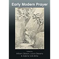 Early Modern Prayer (Journal of Religious History, Literature and Culture)