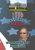 1600 Penn Avenue: William Henry Harrison [DVD] [Import]