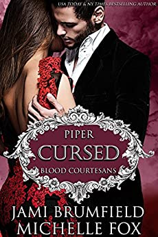 Cursed: A Vampire Blood Courtesans Romance by [Brumfield, Jami, Fox, Michelle]