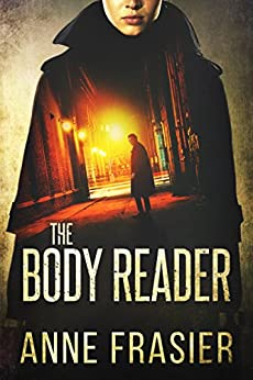 The Body Reader by [Frasier, Anne]