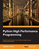 Python High Performance Programming (English Edition)