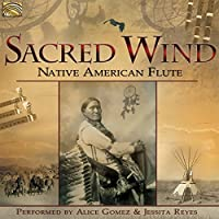 SACRED WIND-NATIVE AME