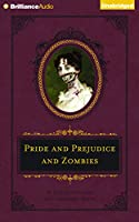 Pride and Prejudice and Zombies (Quirk Classic)